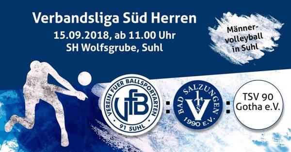 Volleyball Verbandsliga Süd Männer: VfB 91 Suhl : 1. TSV Bad Salzungen 1990 : TSV Gotha . Wolfsgrube Suhl . 15.09.2018