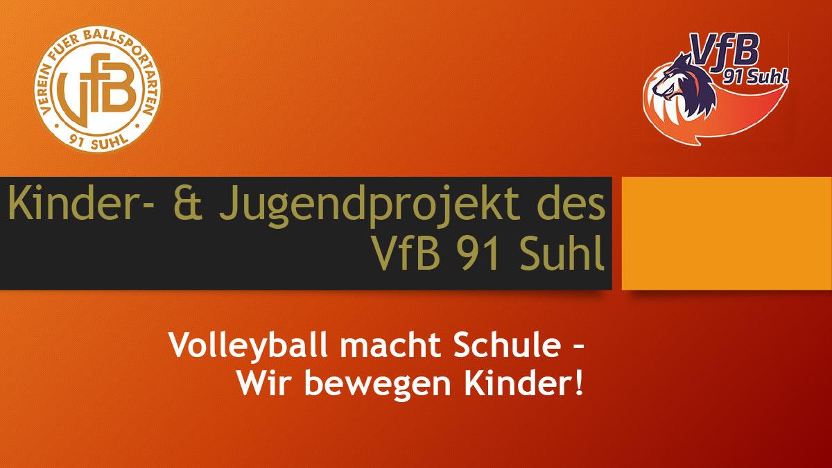 VfB 91 Suhl Projekt: Volleyball macht Schule - Wir bewegen Kinder!